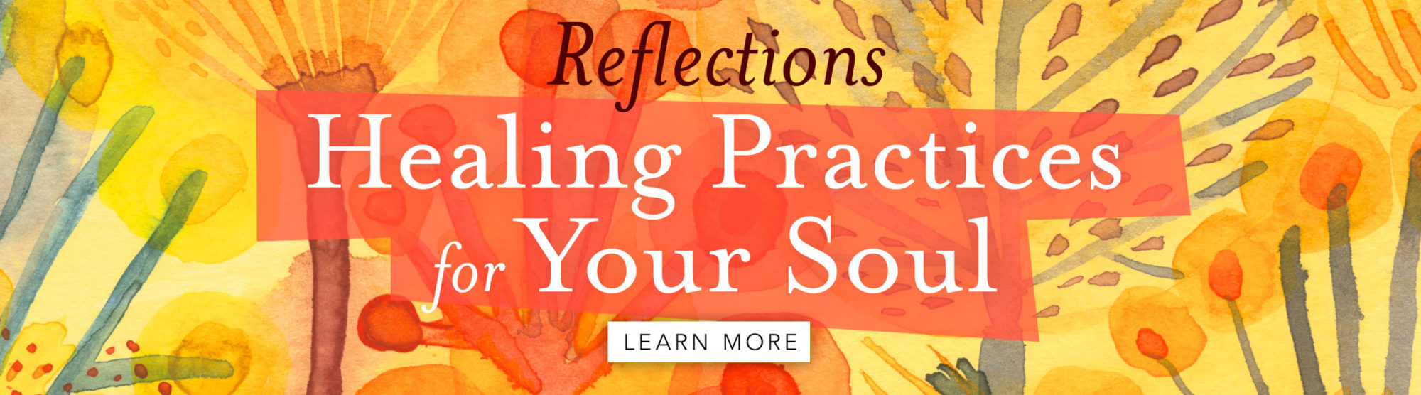 Healing Practices for Your Soul