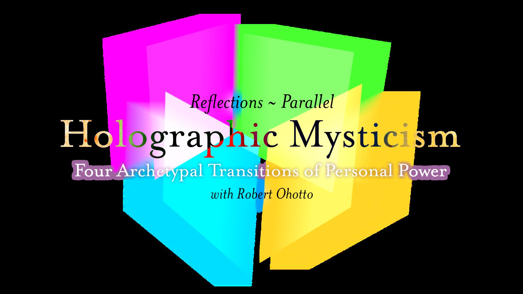 Holographic Mysticism