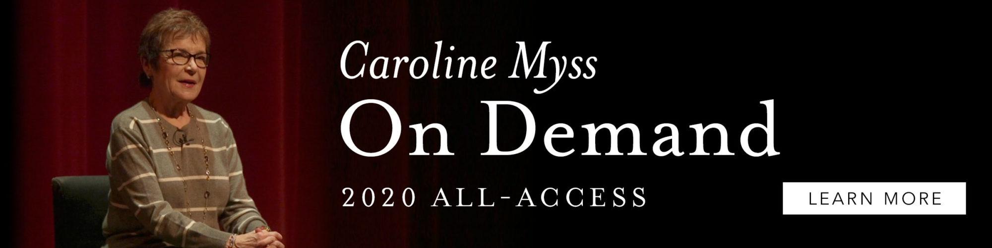 Caroline Myss On-Demand All Access 2020