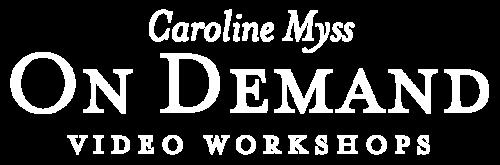 Caroline Myss On Demand Video Workshops