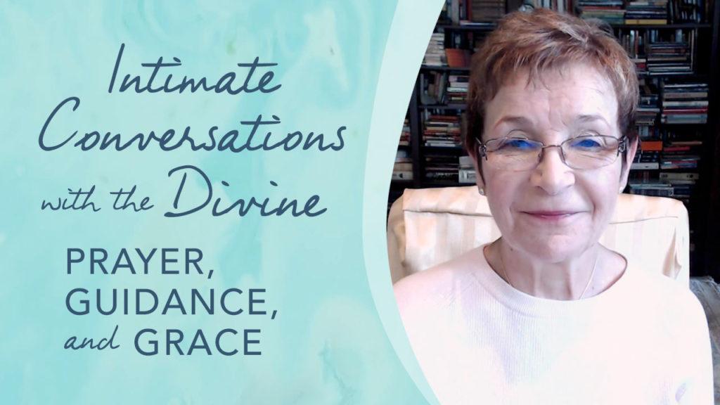 Caroline Myss - Intimate Conversations with the Divine