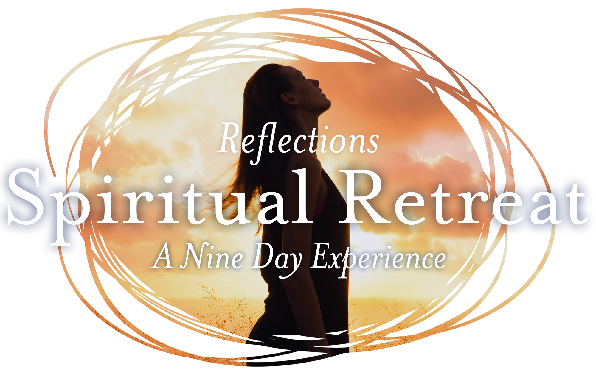 Reflections: Spiritual Retreat