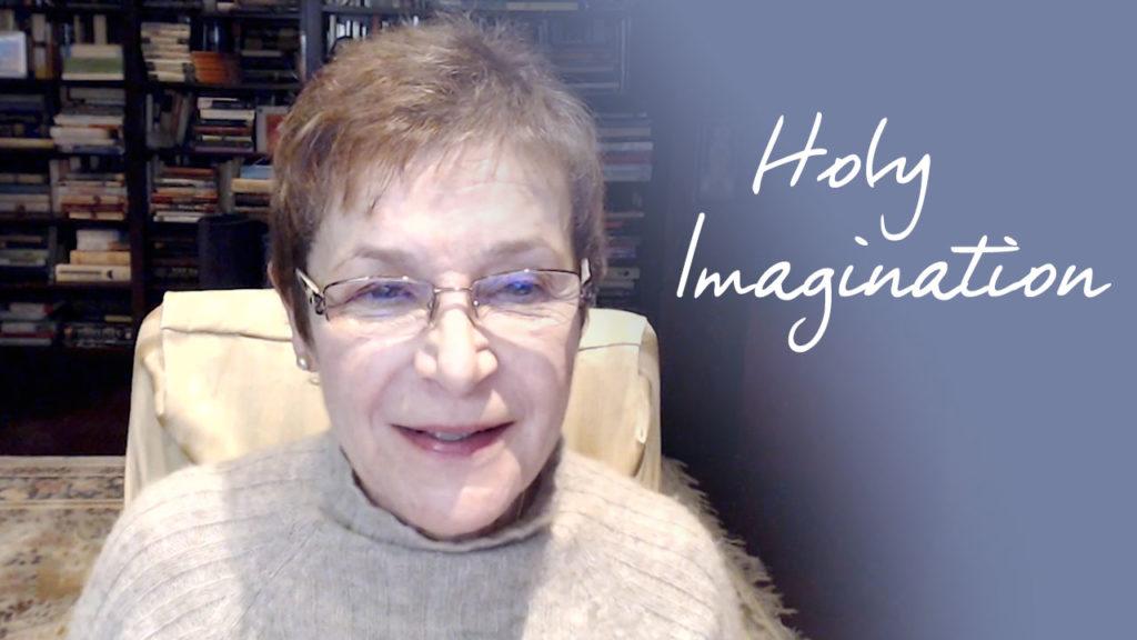 Caroline Myss - Holy Imagination