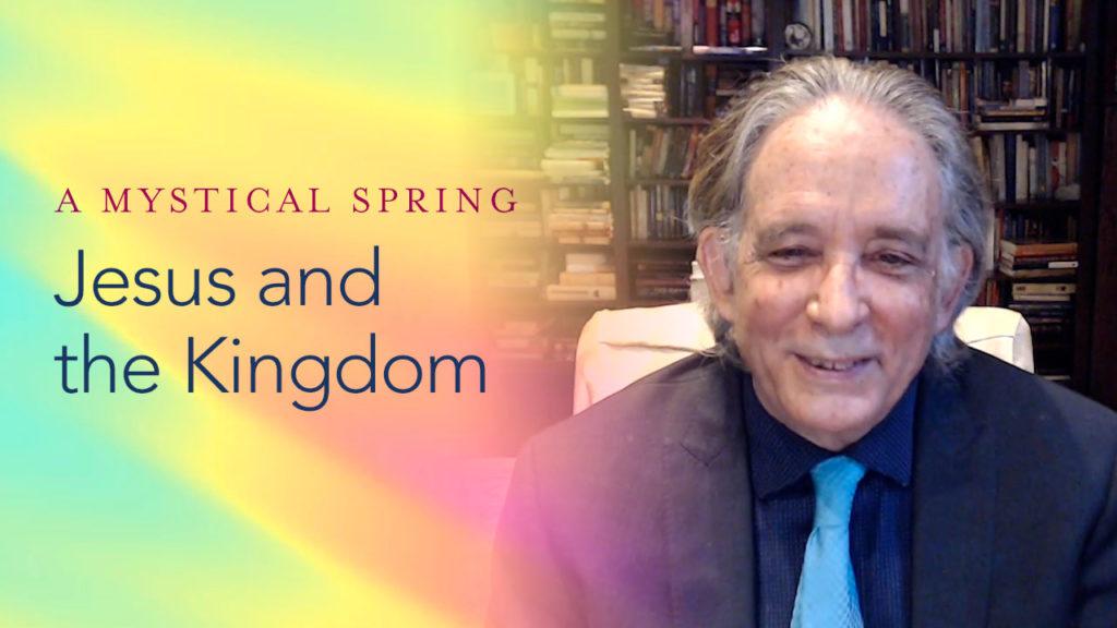 Andrew Harvey - Jesus and the Kingdom