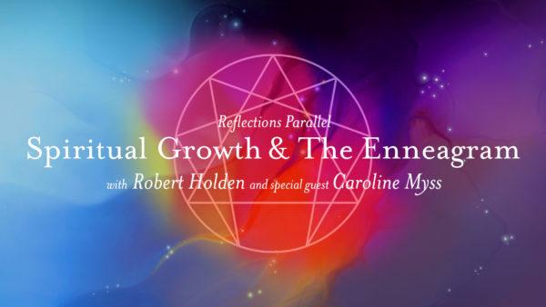 Spiritual Growth & The Enneagram